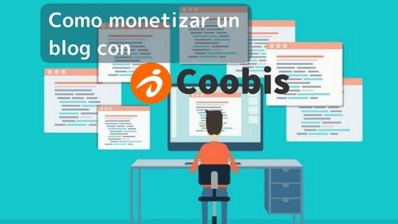 como monetizar tu blog con coobis